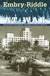 New book chronicles Embry-Riddle's role in WWII flight training