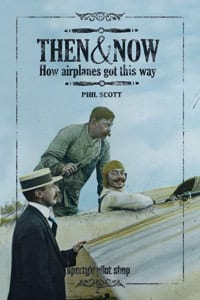 Sporty's publishes 'Then and Now: How Airplanes Got This Way'