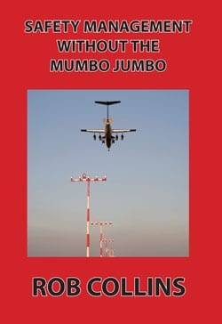 Safety Management Without the Mumbo Jumbo