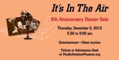 6th anniversary gala set for Pacific Aviation Museum