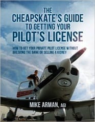 The Cheapskate's Guide to Getting Your Pilot's License