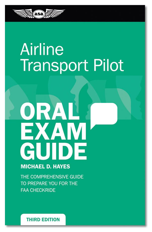 Third edition of Airline Transport Pilot Oral Exam Guide released