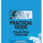 Practical Guide to the Private Pilot Checkride released