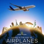 Living in the Age of Airplanes premieres April 8