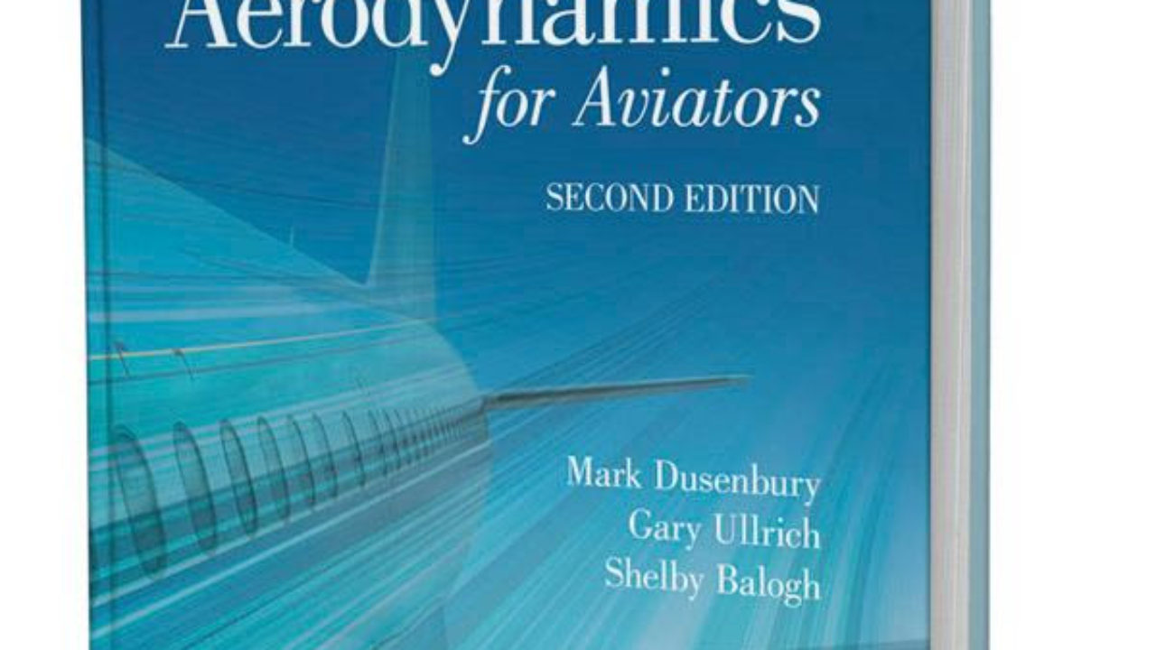 Second edition of Aerodynamics for Aviators released