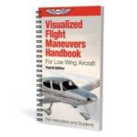 New edition of Visualized Flight Maneuvers Handbook released