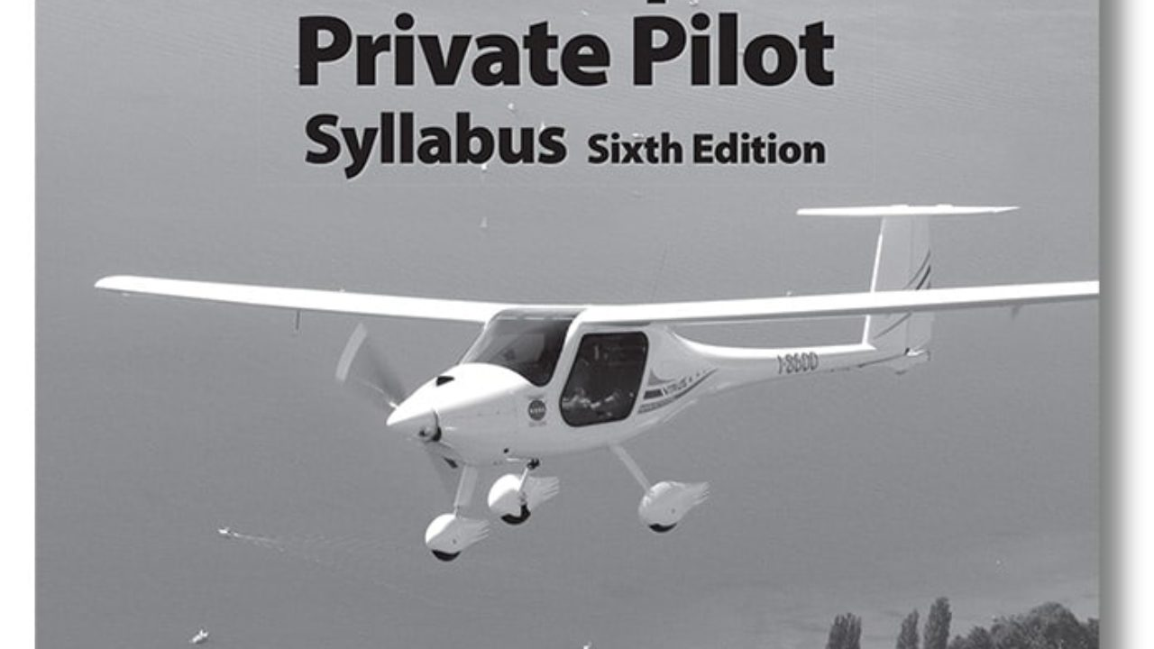 The Complete Private Pilot Syllabus updated