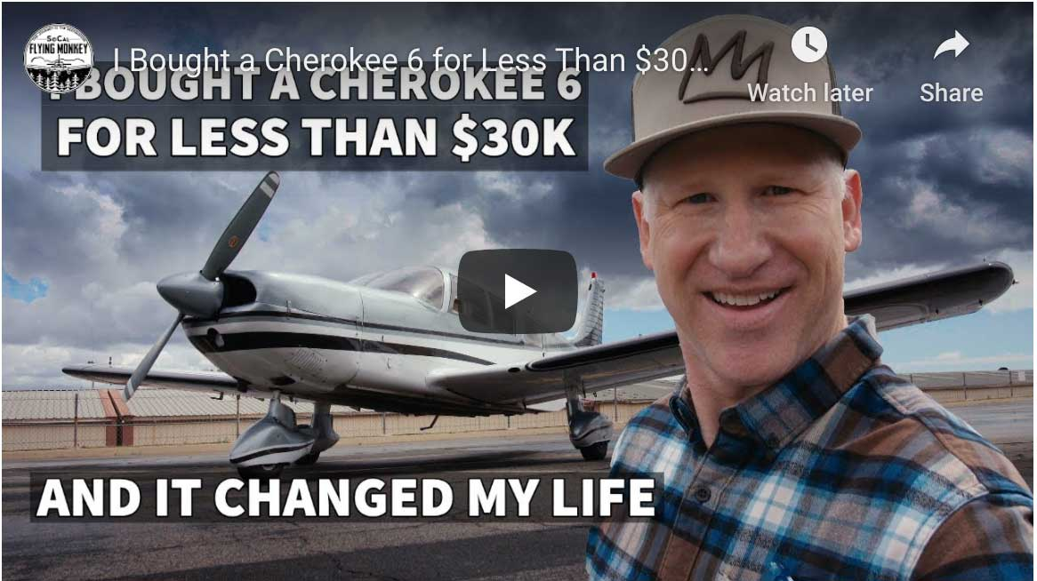 Video: I bought a Cherokee 6 for less than $30K and it changed my life
